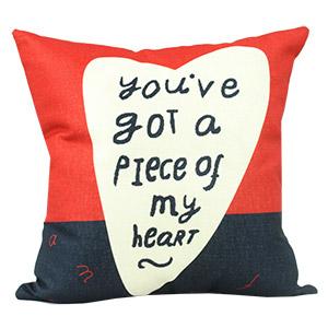 Coussin en lin - YOU'VE GOT A PIECE OF MY HEART