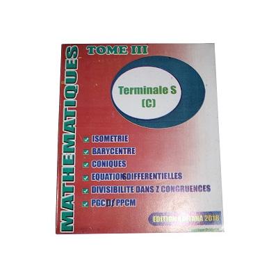 Mathematiques - Terminale S (C et D) Tome 3