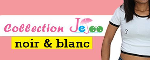 Collection JEJOO